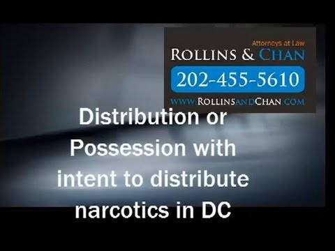 Criminal Lawyer discusses distribution of drug and-or possession with intent to distribute drugs DC