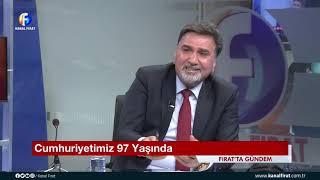 Fırat'ta Gündem Ahmet Feti Kavak 29 10 2020