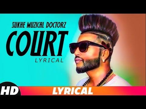 Court(Lyrical) | Sukh- E | Gitta Bains | Deep Jandu | Parma | Gangis Khan | Dicapo | New Song 2018