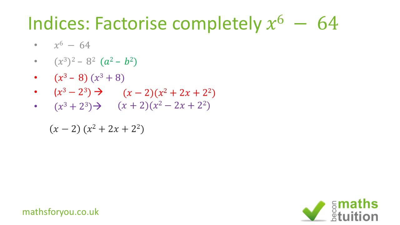 worksheet Factoring Completely Worksheet factor completely x6 64 indices exponents igcse as level 10th grade math youtube