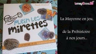 """""""Plein les mirettes"""", un jeu pour découvrir le patrimoine mayennais"""