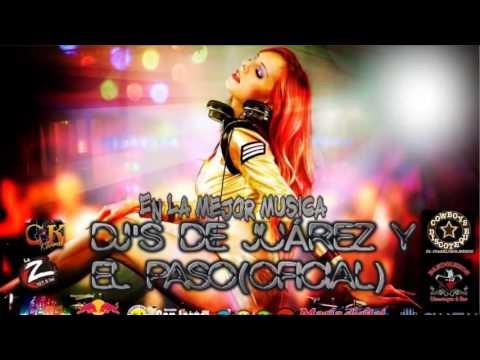 Cumbias Cd juarez El Paso Tx#2 mix Dj MENNY 2013