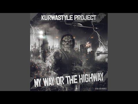 My Way Or The Highway (Original Mix)