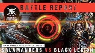 Warhammer 40,000 *new Codex* Battle Report: Salamanders Vs Black Legion 2000pts