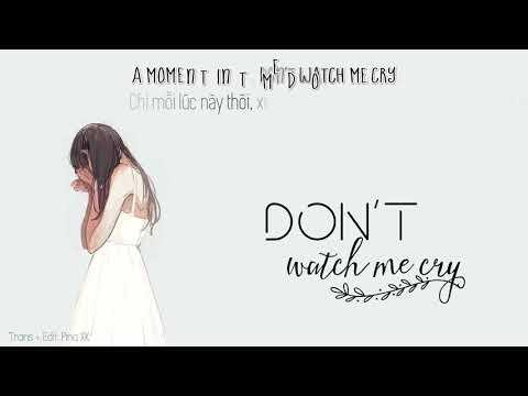 [Vietsub + Lyrics] Don't Watch Me Cry - Jorja Smith Cover By Alexandra Porat