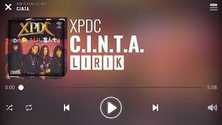 Download Lagu XPDC - C.I.N.T.A. [Lirik] mp3