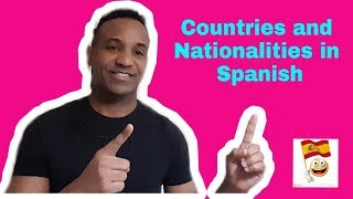 Countries and Nationalities in Spanish, 2019