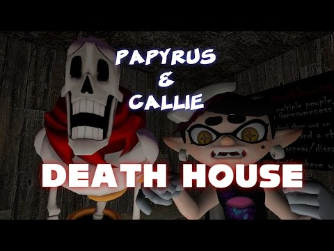 GMod: Papyrus & Callie at DEATH House