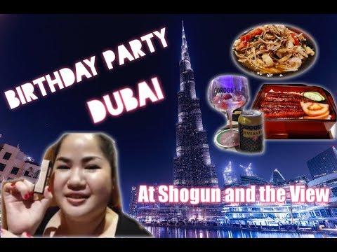 EP. 22 Birthday Party At Shogun Restaurant And The View Dubai
