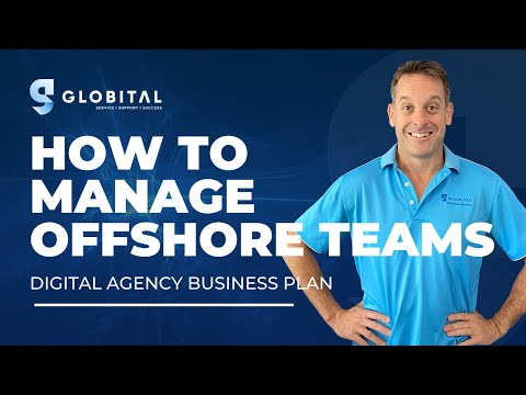 How To Manage Offshore Teams | Digital Agency Team Plan