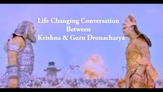 Life Changing Conversation Between Krishna & Guru Dronacharya in Mahabharat War | Mahabharat