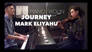 Gambar cover Journey - Piano/Keman (Mark Eliyahu Cover)