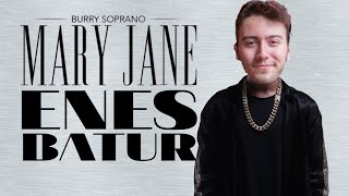 Enes Batur Mary Jane Söylüyor Khontkar Burry Soprano Video