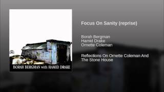 Focus On Sanity (reprise)