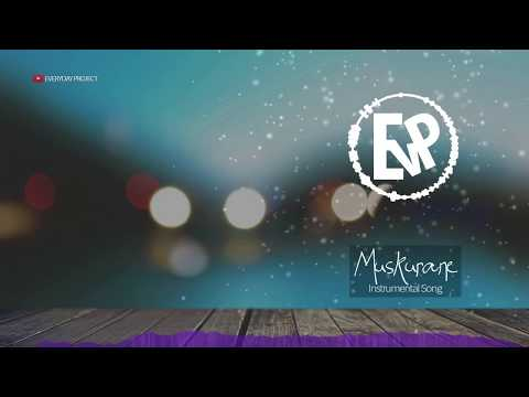 Muskurane (Instrumental Song) | [EvP Music]