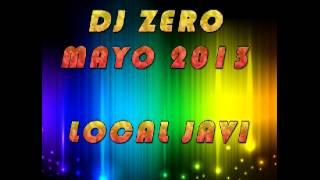 DjZero - Mayo 2013 SESIÓN LOCAL JAVI