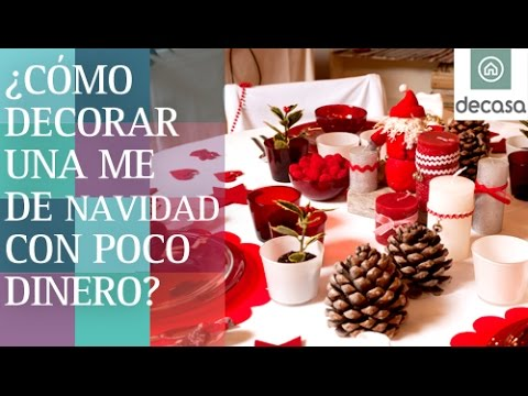 C mo decorar una mesa navide a por poco dinero diy low cost youtube - Decoracion para mesa navidena ...