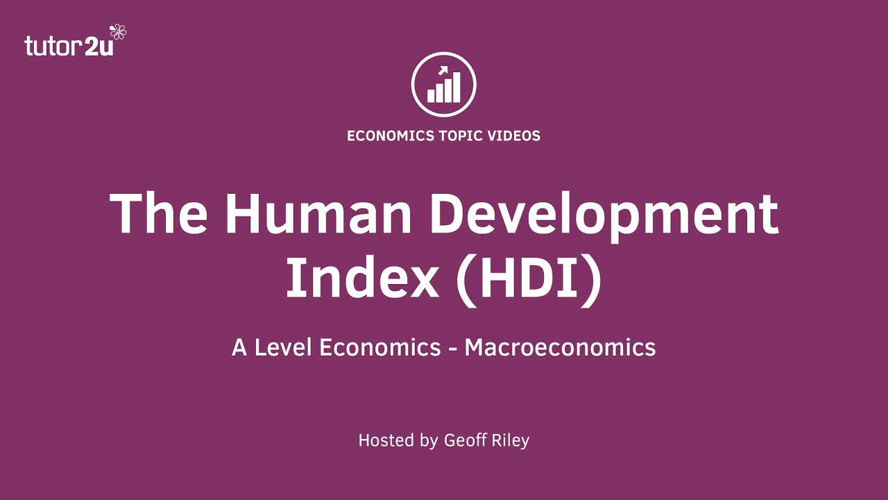 Human Development Index | Economics | tutor2u
