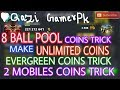 8 Ball Pool Working Coins Trick By Qazi Mubashir GamerPk Still Working And Trasfering Coins