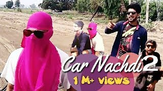 Gippy grewal feat bohemia: car nachdi 2 official funny  video | jaani, b praak,parul yadav