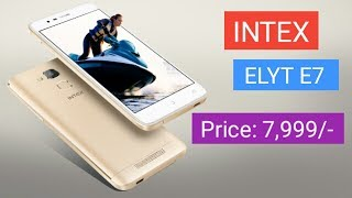 INTEX ELYT E7 full specification and review first impression
