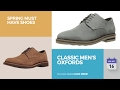 Classic Men's Oxfords Spring Must Have Shoes