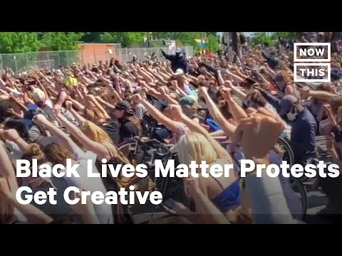 Peaceful Black Lives Matter Protesters Get Creative   NowThis