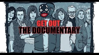 Get Out The Documentary