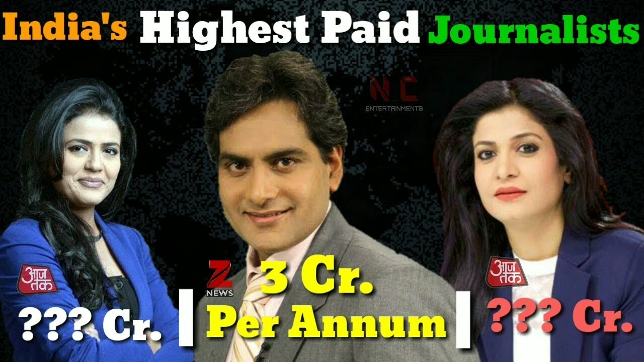 ® ✅ Top 10 highest paid journalist in india | Tv News Anchors Salary Per  Month (2018)