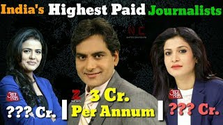 Video ® ✅  Top 10 highest paid journalist in india | Tv News Anchors Salary Per Month  (2018) download MP3, 3GP, MP4, WEBM, AVI, FLV Juli 2018