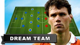 Marco van Basten has picked his Dream Team [#One2Eleven]