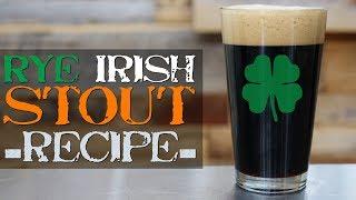 Ryed Irish Stout - St. Patrick&#39s Homebrew Beer Recipe