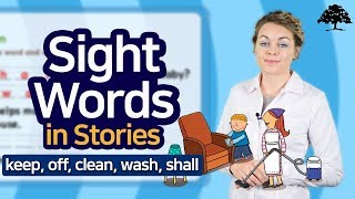 Easy Sight Words 3 (Unit 16 Let's Clean The House) | Sight Words: keep, off, clean, wash, shall
