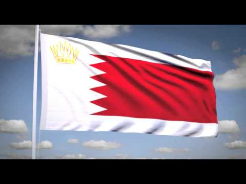 "National Anthem of Bahrain (""بحريننا"") Royal flag of Bahrain"