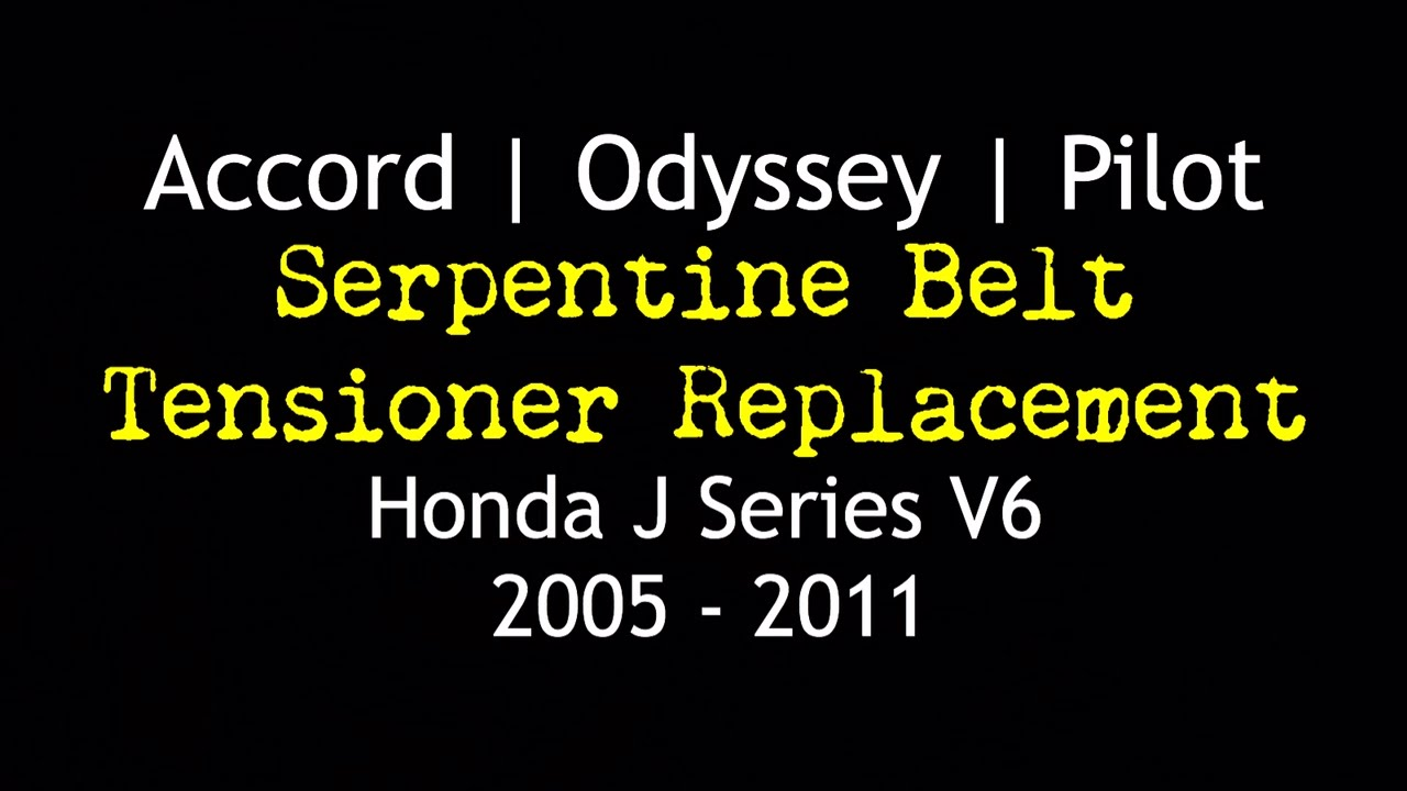 Honda V6 05 - 11 Odyssey Pilot Accord Serpentine Belt Replacement ...