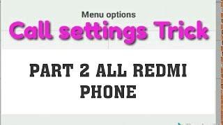 Redmi call satting Trick Part 2-Hindi