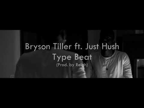 BRYSON TILLER X JUST HUSH Type Beat - Trap Soul | Prod. Reigh