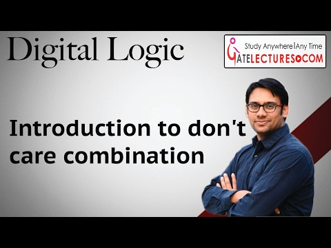 Digital Logic 35  Introduction to don't care combination