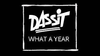 What A Year (feat. Meagan McNeal) - DASSiT