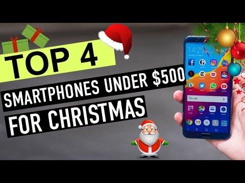 BEST 4: Smartphones Under $500 For Christmas