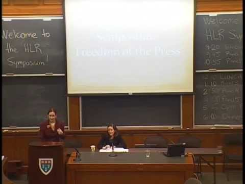 Harvard Law Review Symposium 2014: Freedom of the Press, Panel 4