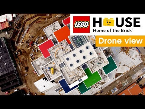LEGO House official video – Drone footage of LEGO House architecture