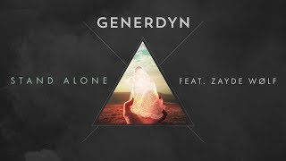 "Generdyn feat. ZAYDE WOLF - ""Stand Alone"" (AUDIO)"