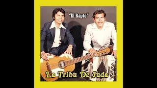 La Tribu De Juda - El Rapto (Pista)