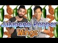 Jalapeño Popper Wings ft. Jimmy Wong | Someone's In My Kitchen
