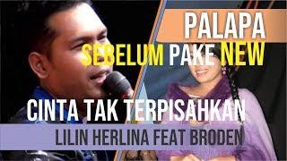 Cinta Tak Terpisahkan by Broden feat Lilin Herlina (OM. PALAPA )