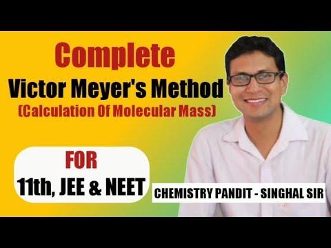 Victor Meyer's Method || Chemistry Pandit - Singhal Sir