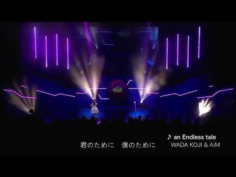 An Endless Tale Live AiM & Wada Koji