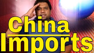 What we can import from China?
