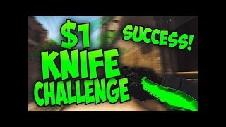 CSGO MAGIC!!! 1$ - KNIFE Challenge!!!!!!
